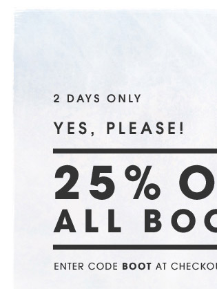 2 DAYS ONLY. YES, PLEASE!