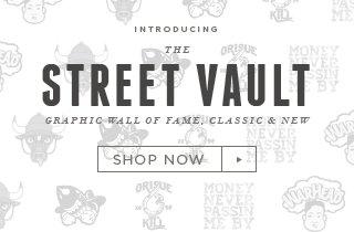 The Street Vault: New Styles