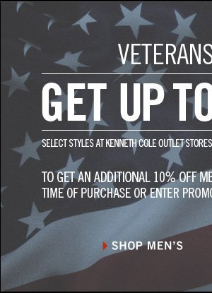 GET UP TO 50% OFF SELECT STYLES AT KENNETH COLE OUTLET STORES AND OUR ONLINE OUTLET FROM NOVEMBER 7-13. TO GET AN ADDITIONAL 10% OFF MEN'S SUITS, PRESENT THIS EMAIL AT TIME OF PURCHASE OR ENTER PROMO CODE KCVT3 AT ONLINE CHECKOUT. › SHOP MEN'S