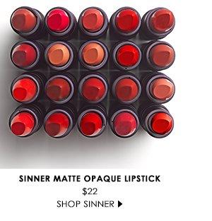 Sinner Matte Opaque Lipstick $22