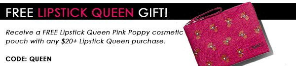 FREE Lipstick Queen Gift with any $20 Lipstick Queen purchase