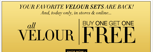 Today only, buy one, get one FREE velour!