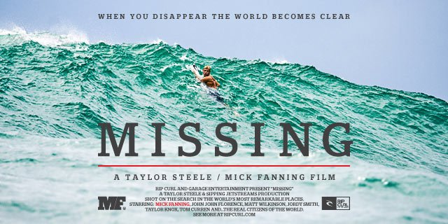 When You Disappear The World Becomes Clear - Missing - A Taylor Steele / Mick Fanning Movie