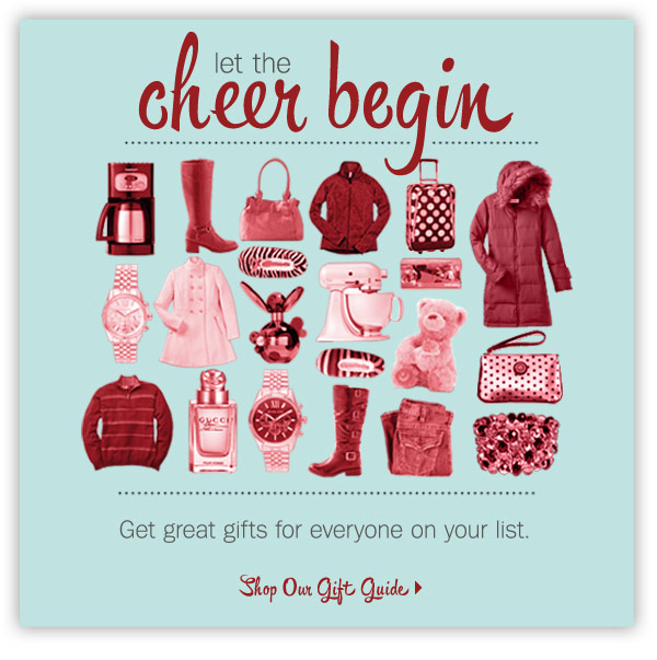 Let the cheer begin! Get great gifts for everyone on your list.  Shop our gift guide