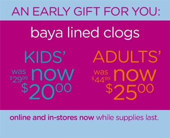 An Early Gift For You: baya lined clogs