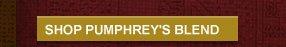 SHOP PUMPHREY'S BLEND