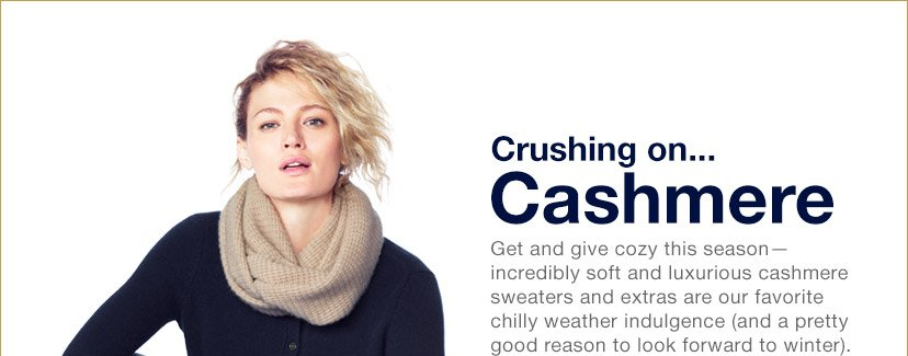 Crusing on... Cashmere