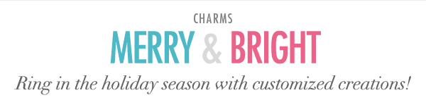 Merry And Bright - Ring in the holiday season with customized creations!
