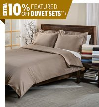 Extra 10% off Featured Duvet Sets**