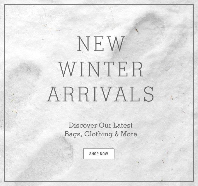 New Winter Arrivals. SHOP NOW.