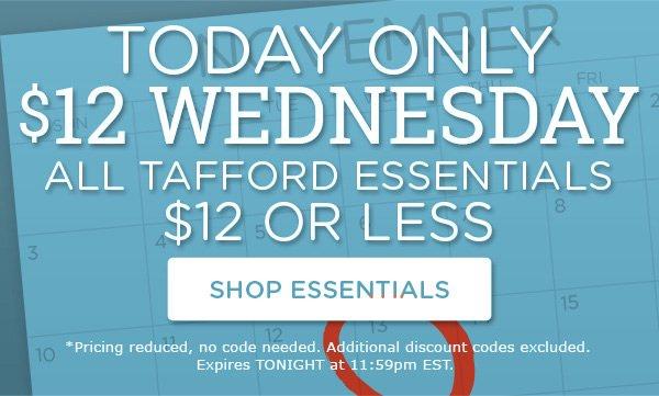 $12 Tuesday | All Tafford Essentials $12 or Less - Shop Essentials