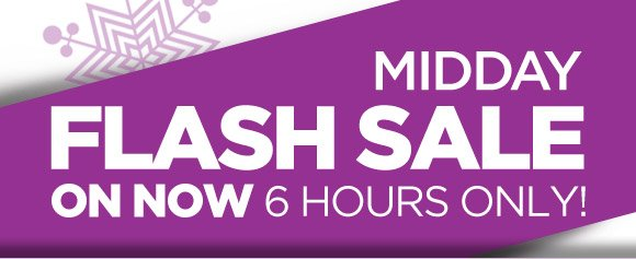 Midday Flash Sale On Now