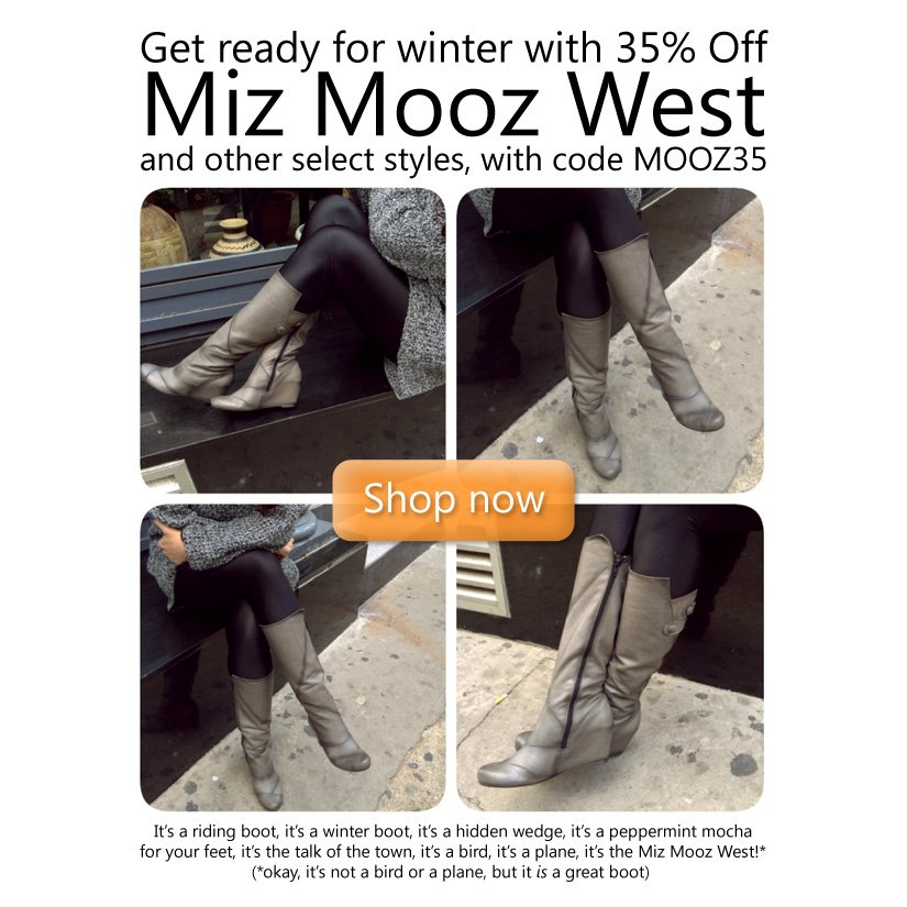 35% Off Miz Mooz West and other select styles with code MOOZ35