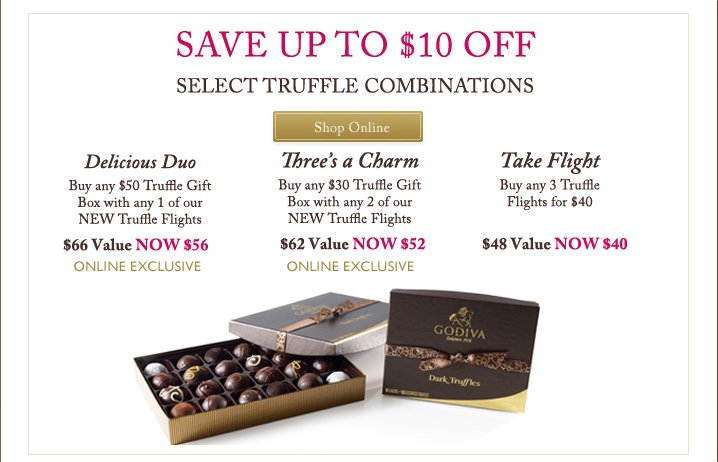 SAVE UP TO $10 OFF | SELECT TRUFFLE COMBINATIONS | Shop Online