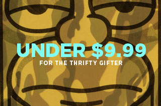 Under $9.99 For the Thrifty Gifter