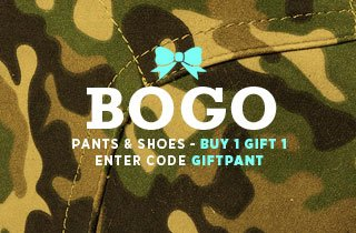 Buy One, Gift One: Pants & Shoes