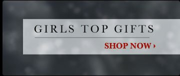 Girls Top Gifts