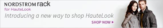 Nordstrom rack for HauteLook | Introducing a new way to shop HauteLook | Shop Now