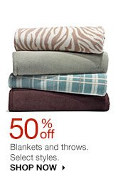 50% off Blankets and throws. Select styles. SHOP NOW