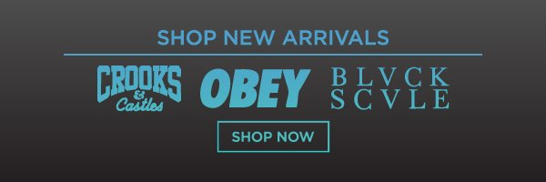 Shop New Arrivals: Crooks and Castles, Obey, BLCK SCVLE and More!