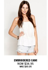 Embroidered Cami Now $34.95 Was $49.95