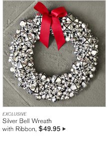 EXCLUSIVE - Silver Bell Wreath with Ribbon, $49.95