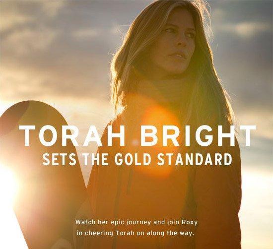 Torah Bright sets the gold standard