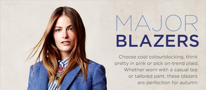 MAJOR BLAZERS | Choose cool colourblocking, think pretty in pink or pick on-trend plaid. | Whether worn with a casual tee or tailored pant, these blazers are perfection for autumn.