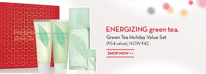 ENERGIZING green tea. Green Tea Holiday Value Set ($54 value), NOW $42. SHOP NOW.