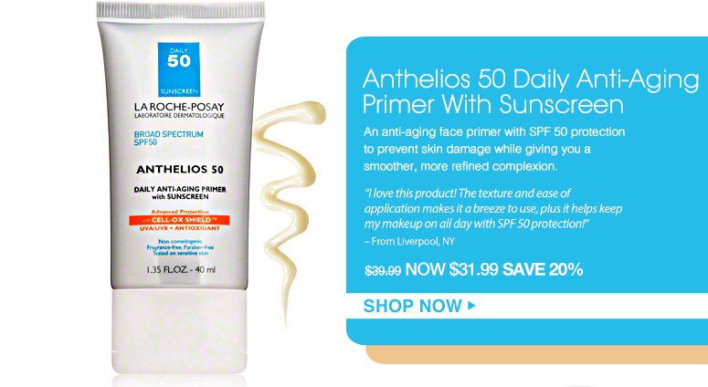 """Shopper's Choice Anthelios 50 Daily Anti-Aging Primer With SunscreenAn anti-aging face primer with SPF 50 protection to prevent skin damage while giving you a smoother, more refined complexion. """"I love this product! The texture and ease of application makes it a breeze to use, plus it helps keep my makeup on all day with SPF 50 protection!"""" – From Liverpool, NY$39.99 Shop Now>>"""
