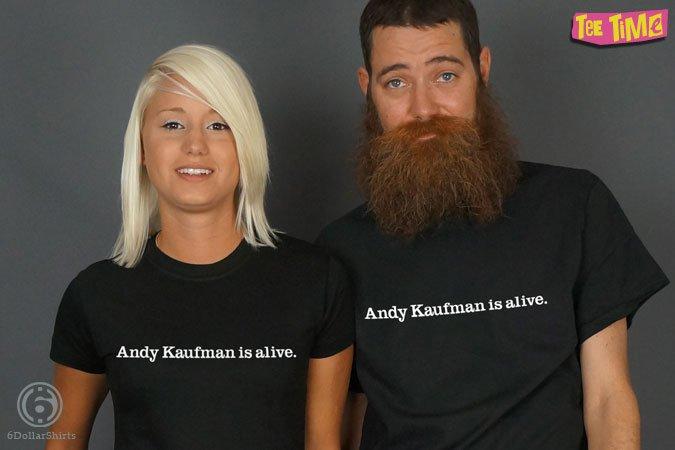 http://6dollarshirts.com/tt/reg/11-15-2013_Andy_Kaufman_Alive_T_SHIRT_reg.jpg