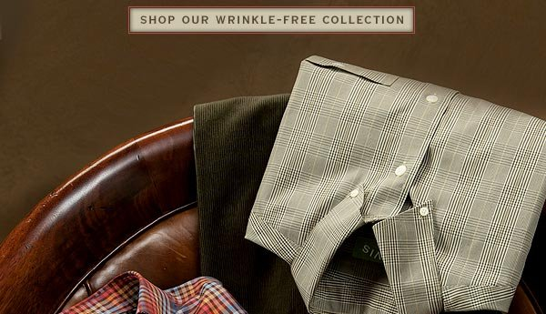 Shop Our Wrinkle-Free Collection