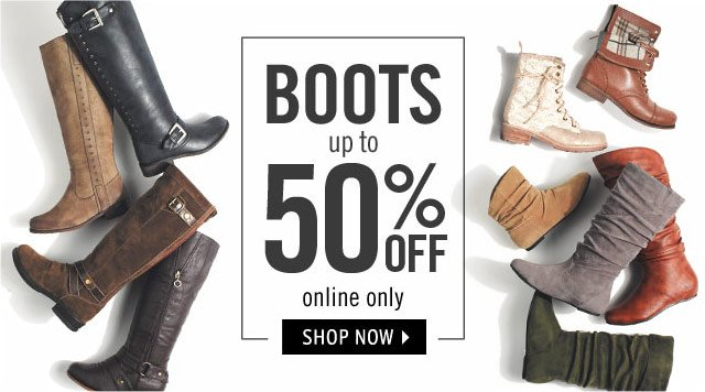 BOOTS up to 50% ends 11/18 online only