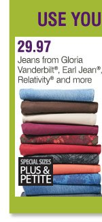 Use your coupons on these Bonus Buys 29.97 Jeans from Gloria Vanderbilt®, Earl Jean®, Relativity® and more