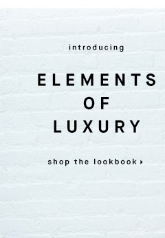 Elements of Luxury