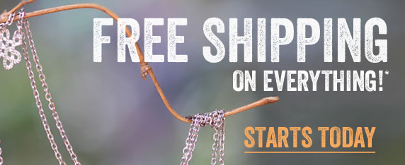 Free Shipping on Everything! Start Today