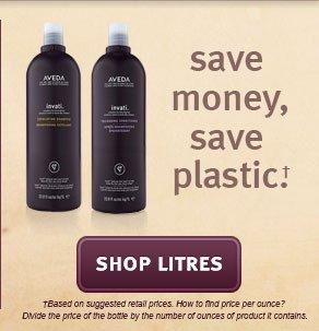 save money, save plastic. shop litres.