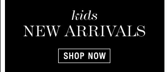 Kids New Arrivals - Shop Now