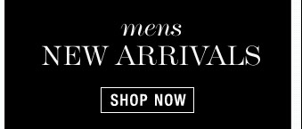 Mens New Arrivals - Shop Now