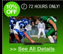 72 hours only! 10% off select Televisions!*
