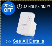 48 hours only! 20% off all wireless range extenders / media bridges!*