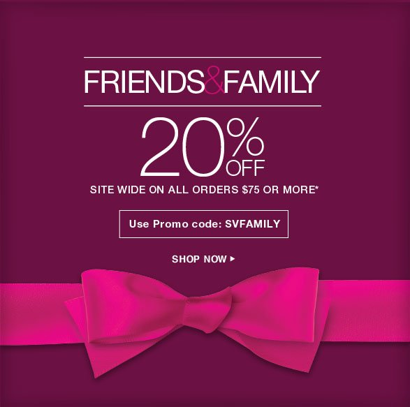 Inner Circle Members Exclusive Preview Friends & Family 20% off Site wide on all regular-priced items