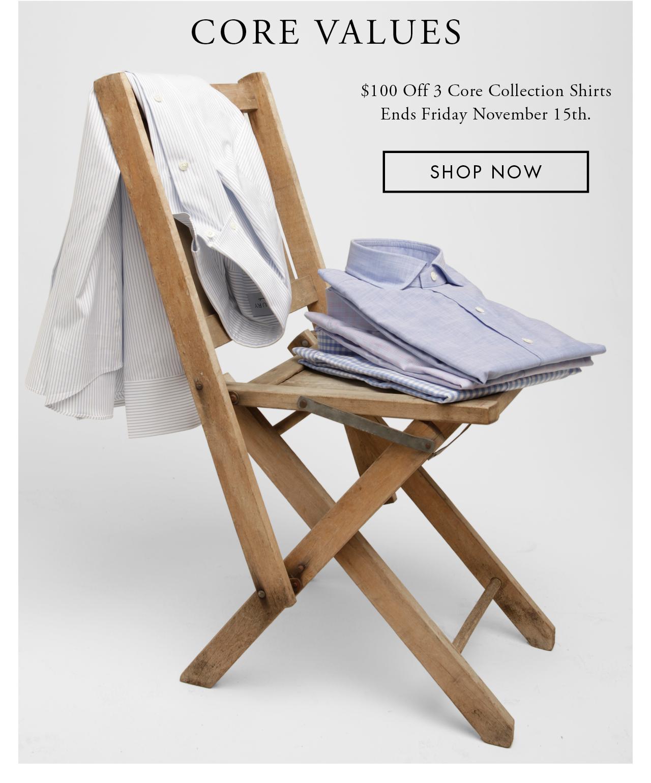 Take $100 off 3 Core Shirts