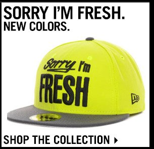 Shop New Colors In Sorry Im Fresh Collection