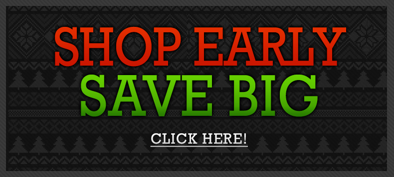 Shop Early, Save Big
