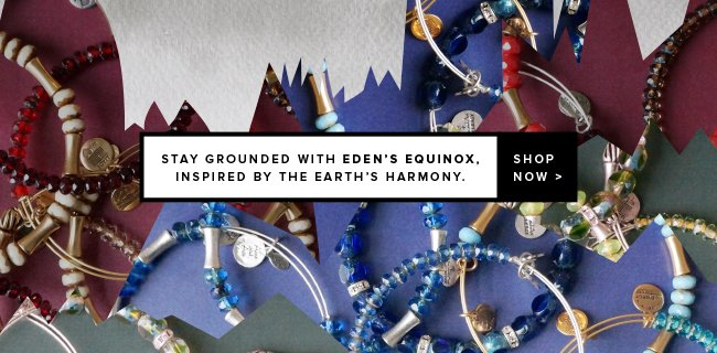 Stay grounded with Eden's Equinox, inspired by the Earth's harmony. Shop now.