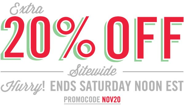 Shop EXTRA 20% OFF SITEWIDE STARTS NOW
