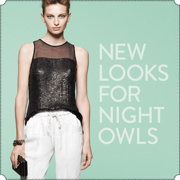 NEW LOOKS FOR NIGHT OWLS