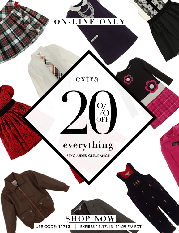 Enjoy an Extra 20% OFF Everything On-line AND Up to Extra 30% OFF In-Store! Hurry, Shop NOW!