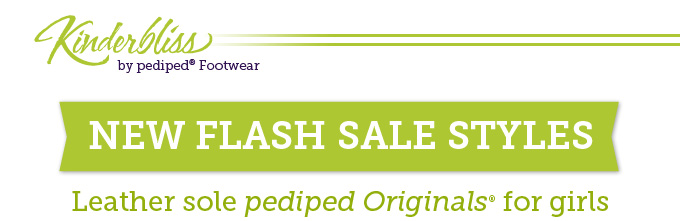 Kinderbliss by pediped Footwear. New flash sale styles: Leather sole pediped Originals for girls